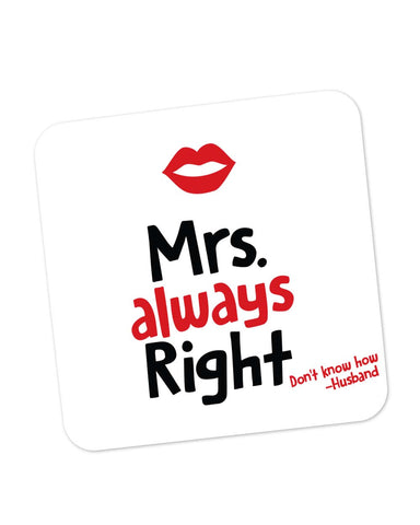 Coasters | Mrs Right | Husband Quote Coaster 1013708329 Online India | PosterGuy.in