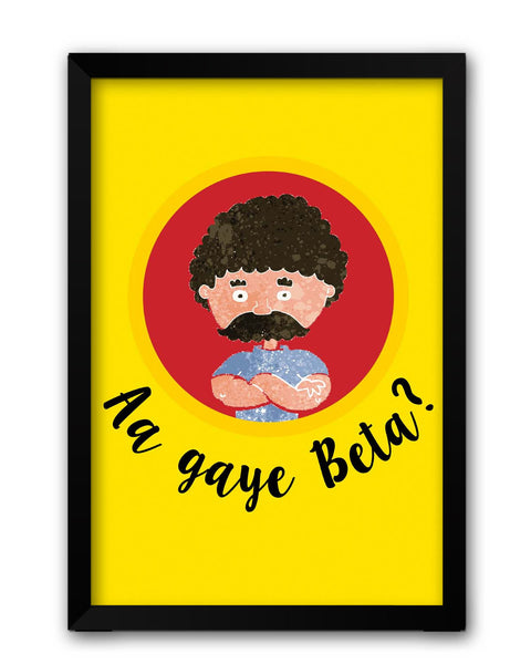 Framed Posters | Aa Gaye Beta? | Father's Day Laminated Framed Poster Online India