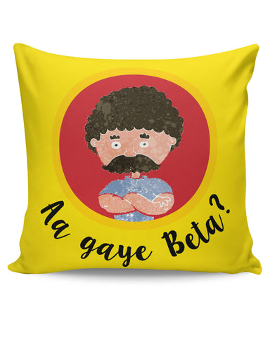 PosterGuy | Aa Gaye Beta? Father's Day Cushion Cover Online India