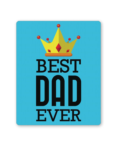 PosterGuy | Best Dad Ever King's Crown | Father's Day Mouse Pad 1013738216 Online India