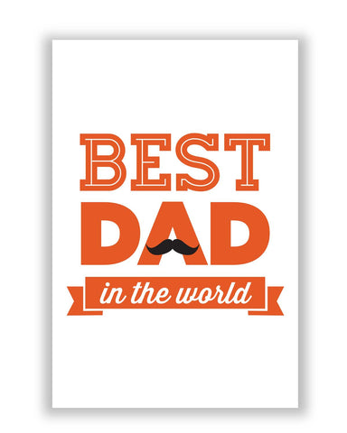 Posters | Best Dad In The World Quote | Father's Day Poster Online India
