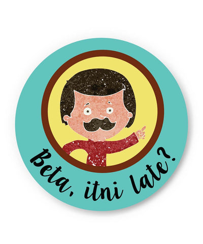 PosterGuy | Beta Itni Late? Quirky | Father's Day Fridge Magnet 1013758219 Online India