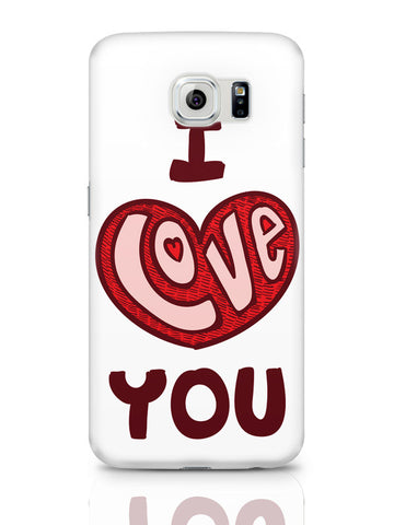 Samsung Galaxy S6 Covers & Cases | I Love You Red Valentine'S Day Samsung Galaxy S6 Covers & Cases Online India