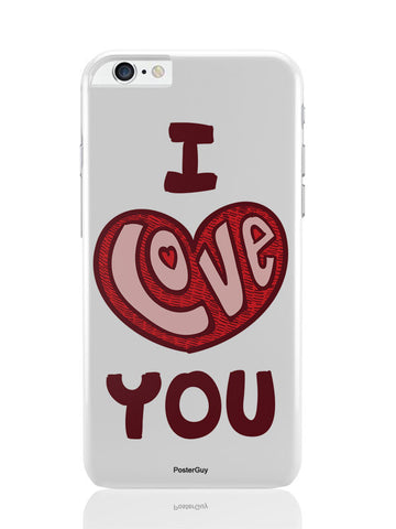 iPhone 6 Plus / 6S Plus Covers & Cases | I Love You Red Valentine'S Day iPhone 6 Plus / 6S Plus Covers and Cases Online India