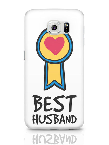 Samsung Galaxy S6 Covers & Cases | Best Husband Valentine'S Day Samsung Galaxy S6 Covers & Cases Online India
