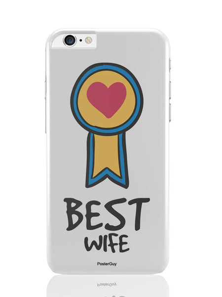 iPhone 6 Plus / 6S Plus Covers & Cases | Best Wife Valentine'S Day iPhone 6 Plus / 6S Plus Covers and Cases Online India