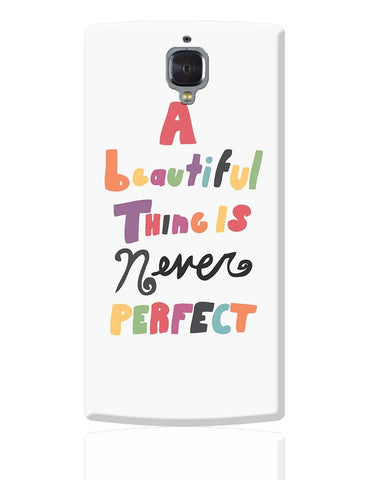 A Beautiful Thing OnePlus 3 Cover Online India
