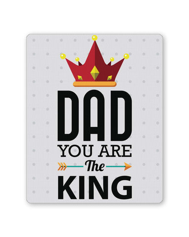 PosterGuy | Dad You Are The King | Father's Day Mouse Pad 1013778216 Online India