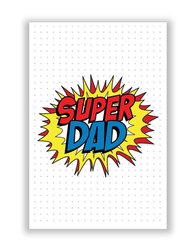 Posters | Super Dad My Superhero | Father's Day Poster Online India
