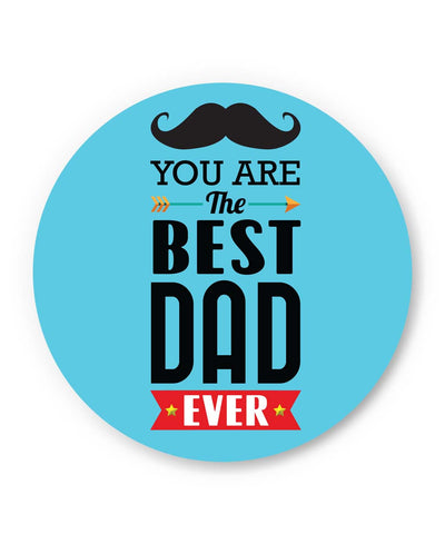 PosterGuy | You Are The Best Dad Ever Typography | Father's Day Fridge Magnet 1013838219 Online India