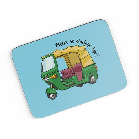 Meter Se Chaloge Kya? Quirky Auto Rikhshaw A4 Mousepad Online India