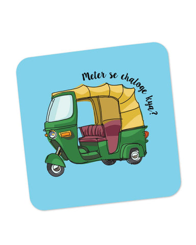 Coasters | Meter Se Chaloge Kya? Quirky Auto Rikhshaw Coaster 1013848329 Online India | PosterGuy.in