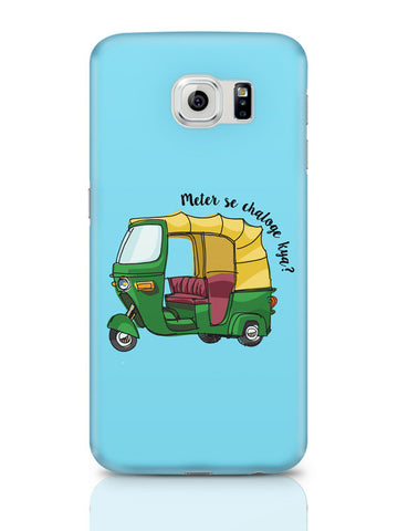 Samsung Galaxy S6 Covers & Cases | Meter Se Chaloge Kya? Quirky Auto Rikhshaw Samsung Galaxy S6 Covers & Cases Online India