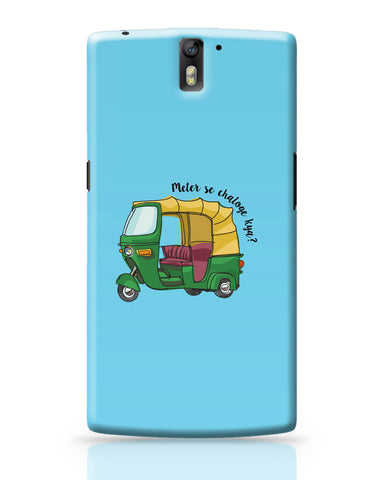 OnePlus One Covers | Meter Se Chaloge Kya? Quirky Auto Rikhshaw OnePlus One Covers Online India