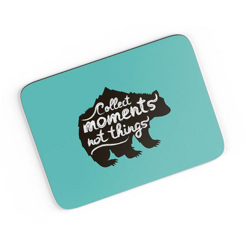 Collect Moments Not Things A4 Mousepad Online India