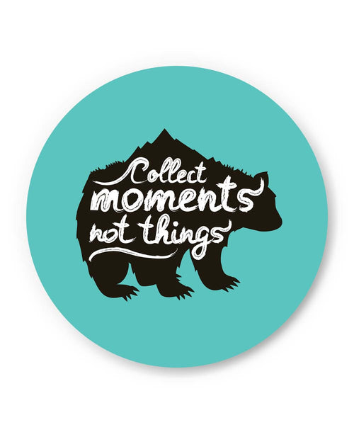 PosterGuy | Collect Moments Not Things Fridge Magnet 1014106019 Online India