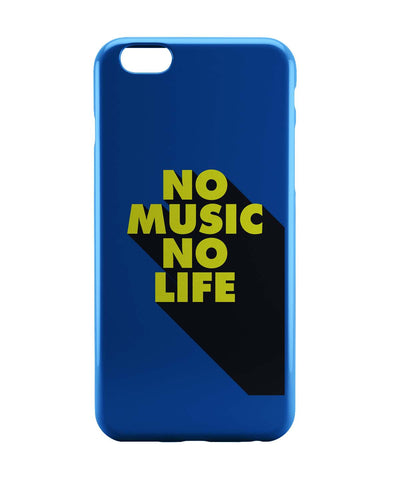 iPhone 6 Case & iPhone 6S Case | No Music No Life iPhone 6 | iPhone 6S Case Online India | PosterGuy