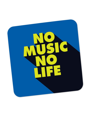 Coasters | No Music No Life Coaster 1014218329 Online India | PosterGuy.in