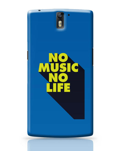 OnePlus One Covers | No Music No Life OnePlus One Cover Online India