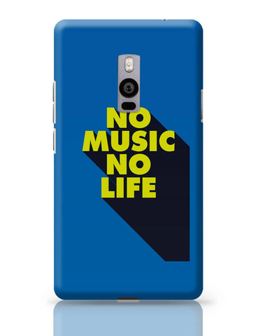 OnePlus Two Covers | No Music No Life OnePlus Two Cover Online India
