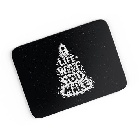 Life is What You Make A4 Mousepad Online India
