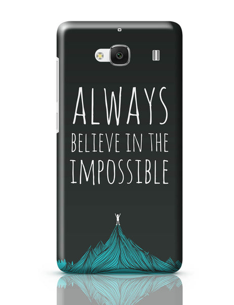 Xiaomi Redmi 2 / Redmi 2 Prime Cover| Always Believe In The Impossible | Redmi 2 / Redmi 2 Prime Online India