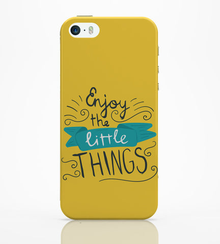 iPhone 5 / 5S Cases & Covers | Enjoy Littlethings Motivational Quote iPhone 5 / 5S Case Online India