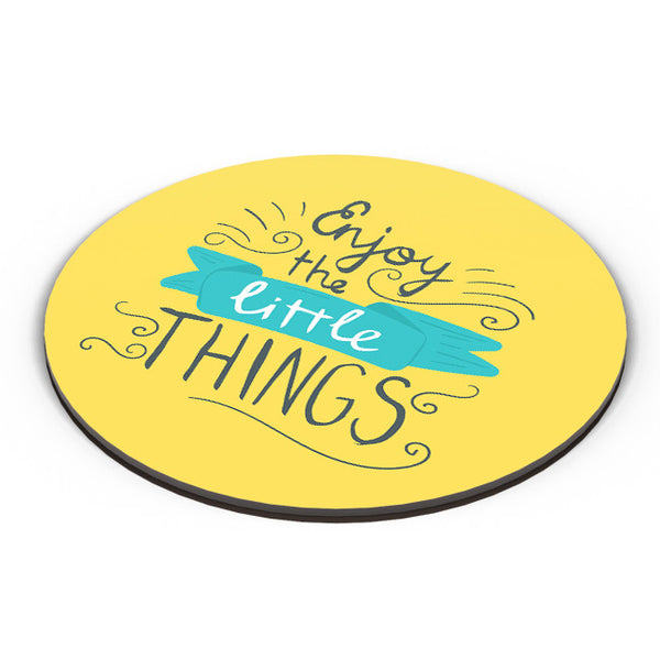 PosterGuy | Enjoy Littlethings Motivational Quote Fridge Magnet Online India by Mayank Dhawan