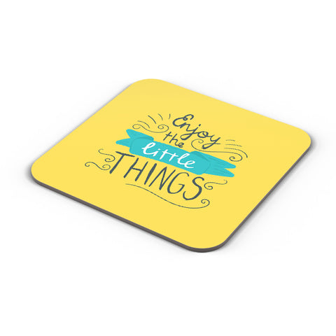 Buy Coasters Online | Enjoy Littlethings Motivational Quote Coaster Online India | PosterGuy.in