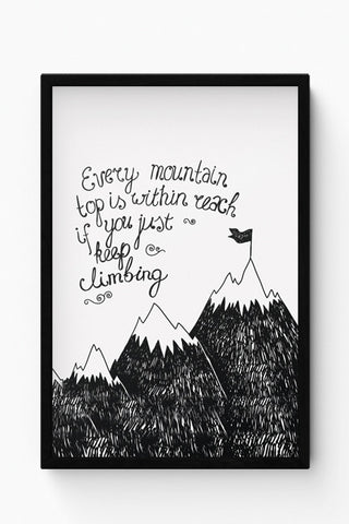 Framed Posters Online India | Every Mountain Is Within Reach If You Keep Climbing Laminated Framed Poster Online India