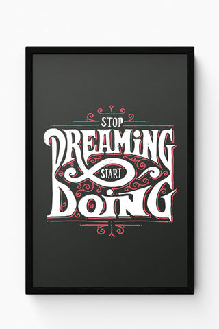 Framed Posters Online India | Stop Dreaming Start Dreaming | Motivational Laminated Framed Poster Online India