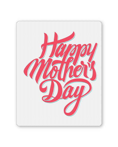 Mouse Pads | Happy Mother's Days Mousepad Online India | PosterGuy.in