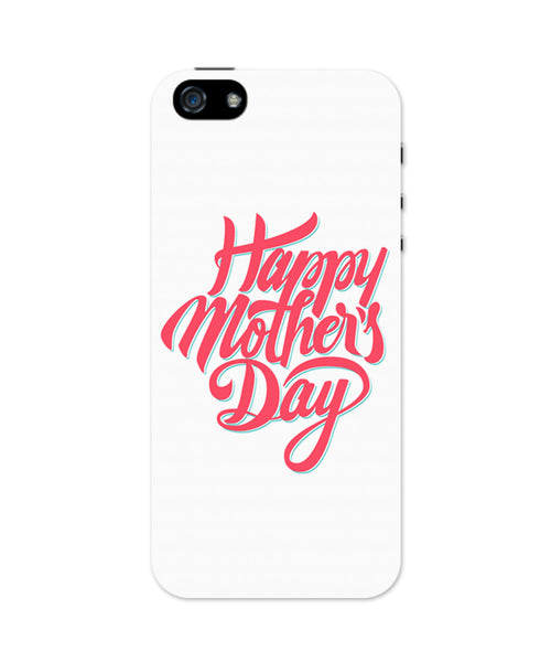 Happy Mother's Days iPhone 5 / 5S Case