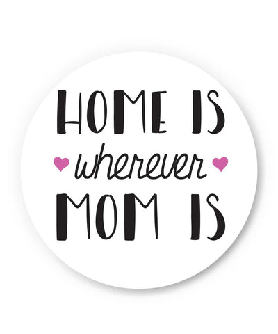 Mom is Home Fridge Magnet Online India