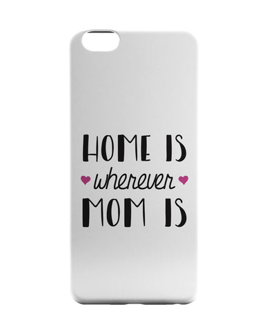iPhone 6 Case & iPhone 6S Case | Mom is Homes iPhone 6 | iPhone 6S Case Online India | PosterGuy