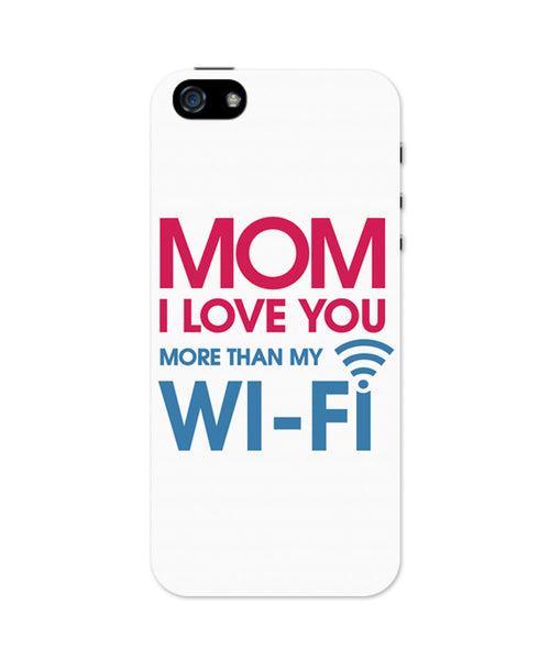 Love you more than Wifis iPhone 5 / 5S Case