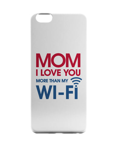 iPhone 6 Case & iPhone 6S Case | Love you more than Wifis iPhone 6 | iPhone 6S Case Online India | PosterGuy