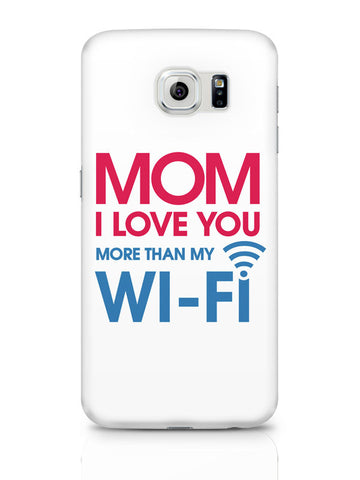 Samsung Galaxy S6 Covers & Cases | Love You More Than Wifi Samsung Galaxy S6 Covers & Cases Online India