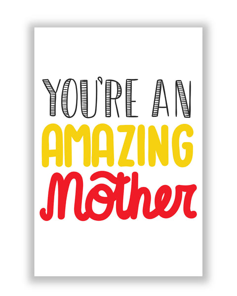 Buy Posters Online | You are amazing Mother Poster | PosterGuy.in