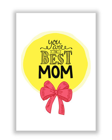 Buy Posters Online | You are the best Mom Poster | PosterGuy.in