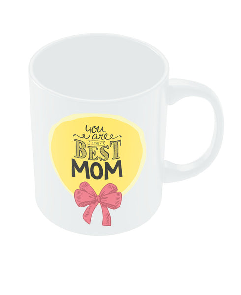 You are the best Mom Coffee Mug Online India