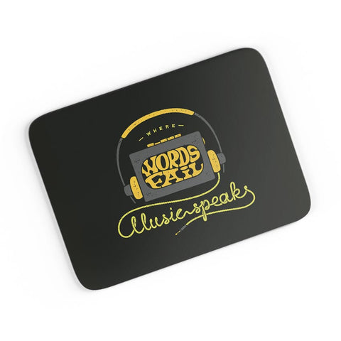 Where Words Fail Music Speaks  A4 Mousepad Online India