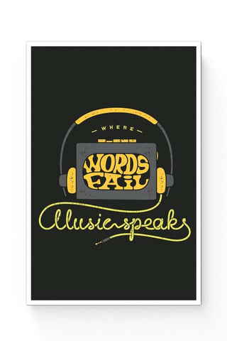 Posters Online | Where Words Fail Music Speaks Poster Online India | Designed by: Mayank Dhawan