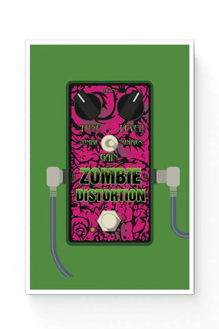 Posters Online | Zombie Distortion Guitar Effects Pedal Poster Online India | Designed by: Mayank Dhawan