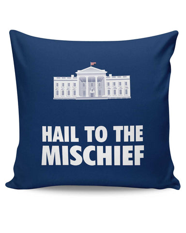 PosterGuy | Hail To The Mischief House of Cards Inspired Cushion Cover Online India