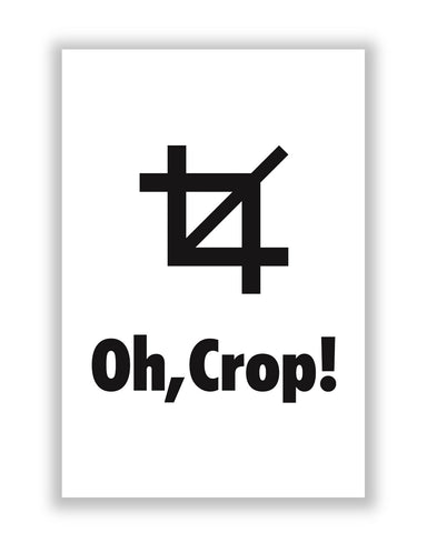 Buy Quirky Posters Online | OH Crop! Oh Crap Inspired Poster | PosterGuy.in