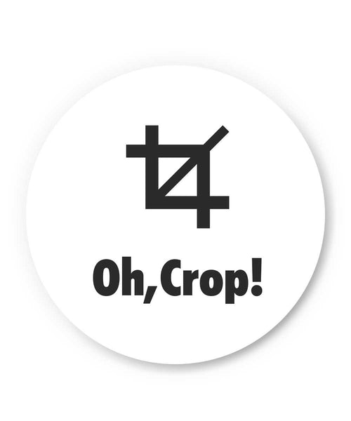 OH Crop! Oh Crap Inspired Fridge Magnet Online India