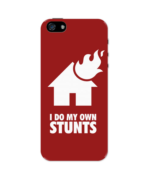 I Do My Own Stunts House iPhone 5 / 5S Case