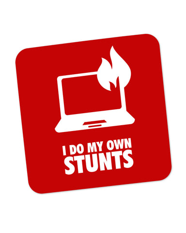 I Do My Own Stunts Laptop Coaster Online India