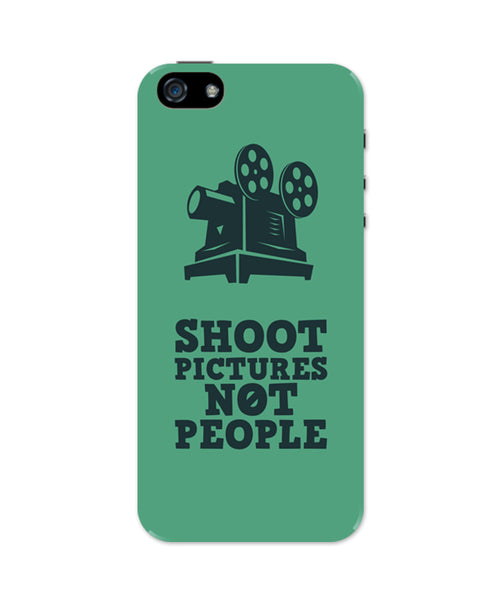 Shoot Pictures Not People iPhone 5 / 5S Case